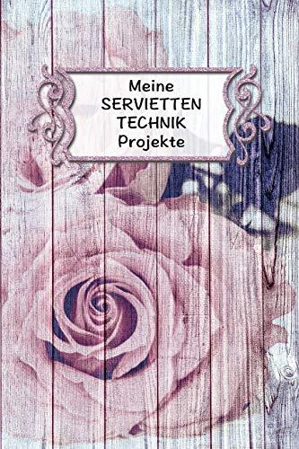 Meine Servietten Technik Projekte: Extra dickes Projekte Planer Notizbuch für...