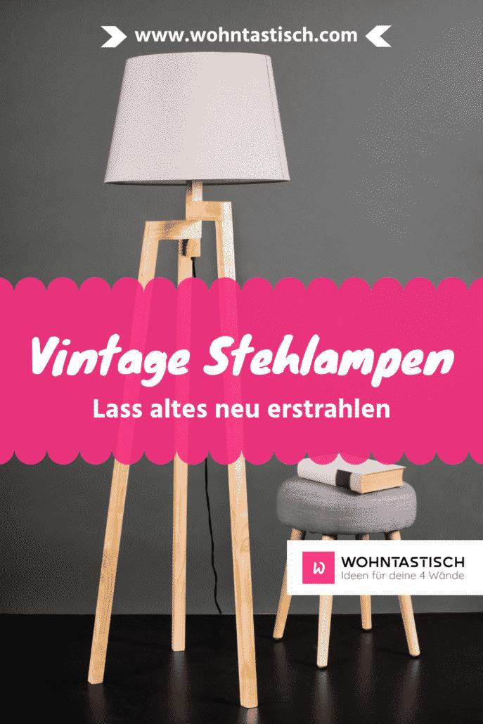 Vintage Stehlampen – Lass altes neu erstrahlen