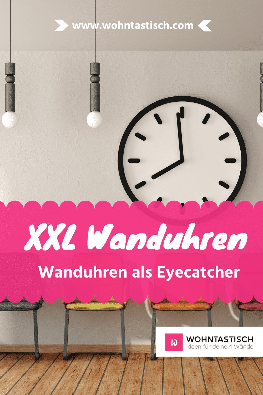 XXL Wanduhren als Blickfang