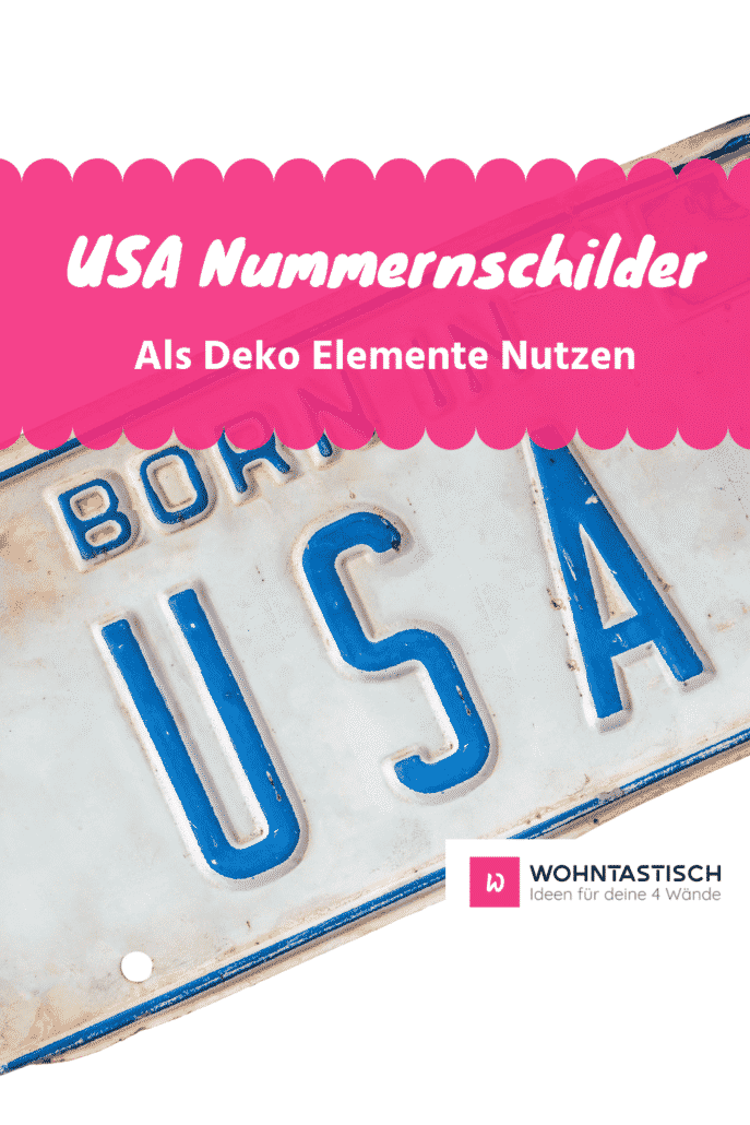 USA Nummernschilder als Deko Element