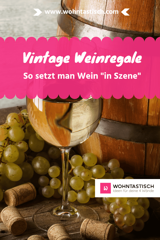 Vintage Weinregale