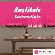 Rustiakel Esszimmertische